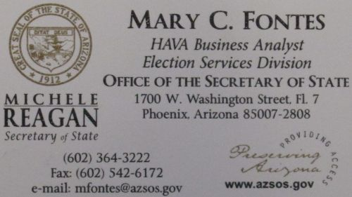 Mary C. Fontes at the Election Services Division - (602)364-3222 - mfontes@azsos.gov
